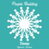 Sleep by People Building
