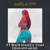 Haffla City von Denlavo Music