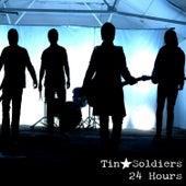 24 Hours de Tin Soldiers