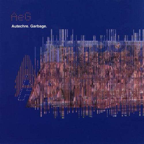 Garbage by Autechre