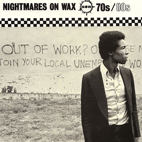 70s 80s by Nightmares on Wax