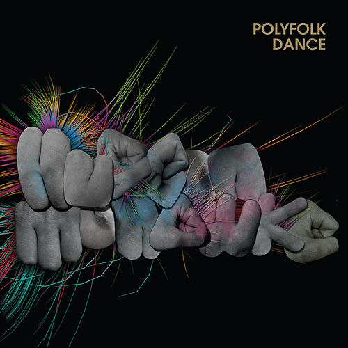 Polyfolk Dance by Hudson Mohawke