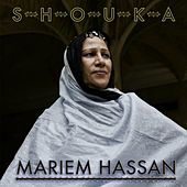 Shouka by Mariem Hassan