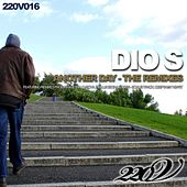 Another Day (The Remixes) by Dios