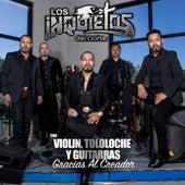 Con Violin, Tololoche y Guitarras Gracias Al Creador de Los Inquietos Del Norte
