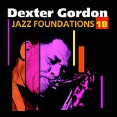 Jazz Foundations Vol. 18 by Dexter Gordon
