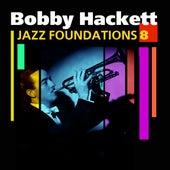 Jazz Foundations  Vol. 8 by Bobby Hackett