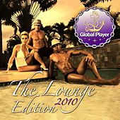 Global Player 2010, Lounge Edition (Chill Out Del Mar Finest) by Various Artists