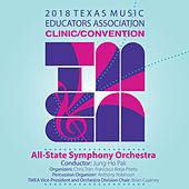 2018 Texas Music Educators Association (TMEA): All-State Symphony Orchestra [Live] de Texas All-State Symphonic Orchestra