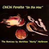 Un Dia Mas (The Remixes By Matthias