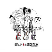 Michael Nyman & Motion Trio, Acoustic Accordions by Various Artists