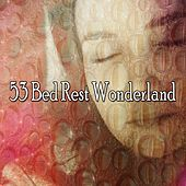 53 Bed Rest Wonderland by Lullaby Land