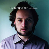 Ultravisitor by Squarepusher