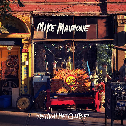 The High Hat Club EP by Mike Maimone