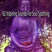 62 Inspiring Sounds For Soul Soothing de Meditação e Espiritualidade Musica Academia