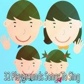 32 Playgrounds Songs To Sing de Canciones Para Niños