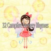 32 Campfire Nursery Rhymes de Canciones Para Niños