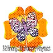 32 Energetic Nursery Rhymes by Canciones Infantiles