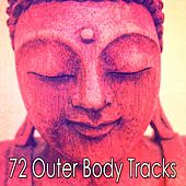 72 Outer Body Tracks von Massage Therapy Music