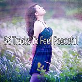 56 Tracks To Feel Peaceful de Zen Meditation and Natural White Noise and New Age Deep Massage