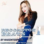 Reggaeton Beats 1 by Nakenterprise
