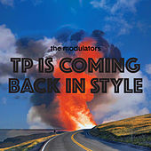 TP is Coming Back In Style (feat. Cyro Baptista) by Modulators