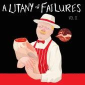A Litany of Failures, Vol. II de Various Artists