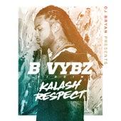 Respect (B Vybz Riddim) di Kalash