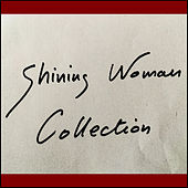 Shining Woman von Collection