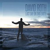 Last Day on This Earth von David Roth