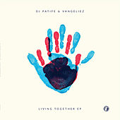 Living Together EP by DJ Patife