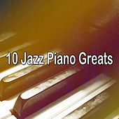 10 Jazz Piano Greats by Bar Lounge