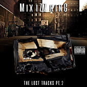 Mix Izz King the Lost Tracks Pt.2 by Various Artists