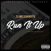 Run It up (Slime Interlude) von Slime