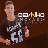Devinho Novaes o Boyzinho by Devinho Novaes