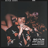Big Film (feat. G-Eazy & Jeremih) de Bobby Brackins