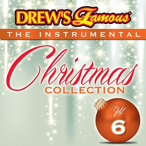 drews famous the instrumental christmas collection vol 6 by the hit crew - Christmas Song Instrumental