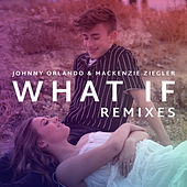What If (Remixes) de Johnny Orlando