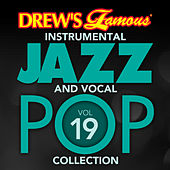 Drew's Famous Instrumental Jazz And Vocal Pop Collection (Vol. 19) de The Hit Crew(1)