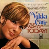 The Way Of Today! de Vikki Carr