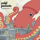 Squidtown de Cold Jackets