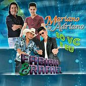 Só Você e Eu van Mariano e Adriano