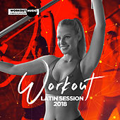 Workout Latin Session 2018 - EP de Various Artists