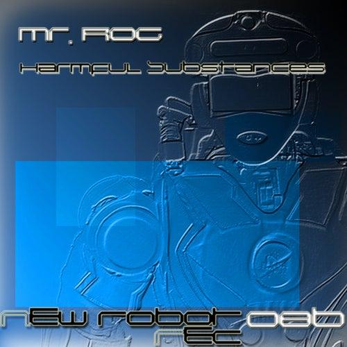 Harmful Substances - Single by Mr.Rog