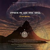 Tower of the One Song (Field Recordings of God) de God Incarnate Music Experience