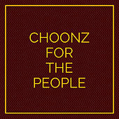 Choonz For The People by Various
