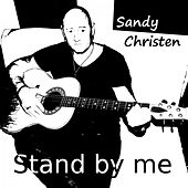 Stand by Me by Sandy Christen