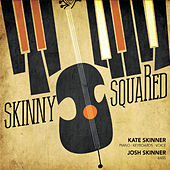 Skinny Squared de Kate Skinner