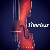 Timeless by Viyolin