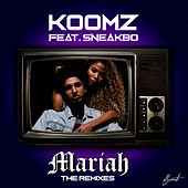 Mariah (The Remixes) von Koomz